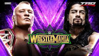 "WWE: WrestleMania 34 - ""Devil"" - Official Brock Lesnar Vs Roman Reigns Promo Theme Song"