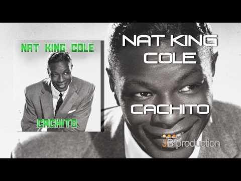 nat-king-cole-cachito-jb-production