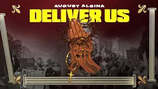 August Alsina - Deliver Us