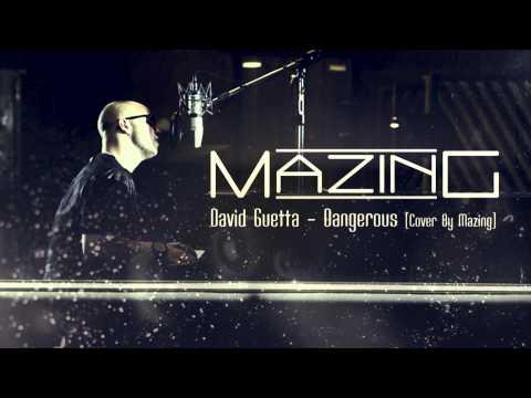david-guetta-dangerous-cover-by-mazing-mazing-oda-tv