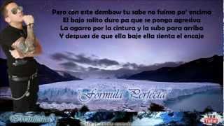 Formula Perfecta (Letra) - Ken-Y Ft. Arcangel Y De La Ghetto (La Formula)