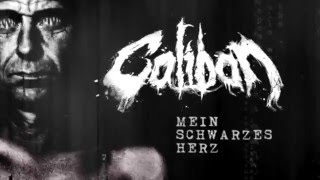CALIBAN - Mein Schwarzes Herz (Lyric Video)
