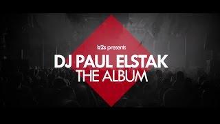 b2s presents DJ Paul Elstak The Album