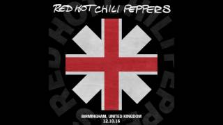 Red Hot Chili Peppers - Right On Time [LIVE Birmingham #1, England - 10/12/2016]