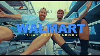 """ScHoolboy Q - """"THat Part"""" PARODY (Walmart)"""
