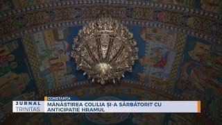 Manastirea Colilia si-a sarbatorit cu anticipatie hramul