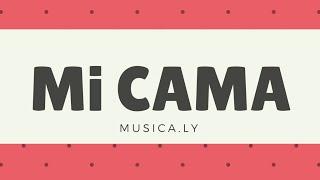 (Musical.ly) Mi Cama , Link De La Canción En La Descripción