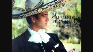 QUE BUENO Alejandro Fernandez CLASICAS RANCHERAS
