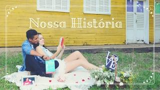 Nossa História (Lucas + Vitória)