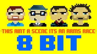 This Ain't A Scene, It's An Arms Race (8 Bit Cover Version) [Tribute to Fall Out Boy]