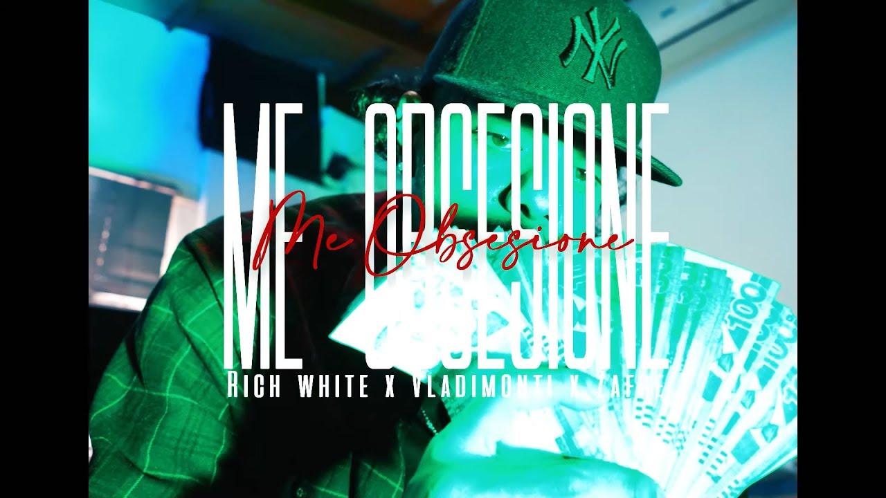 ME OBSESIONÉ (VIDEO OFICIAL) - RICH WHITE x VLADIMONTI x ZAFRE (PROD. VERA & KALEM)
