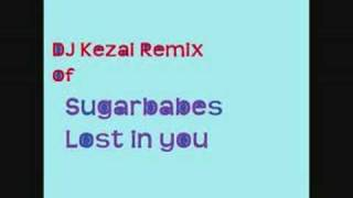 DJ Kezai - Sugarbabes - Lost in you (remix)