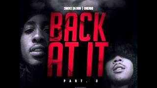 Smoke Da Don Ft. Lil Herb • Back At It Pt. 3