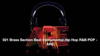021 Brass Section Beat Instrumental Hip Hop R&B POP - ARE