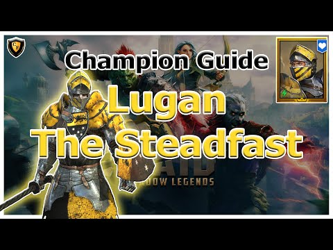 RAID Shadow Legends | Champion Guide | Lugan The Steadfast