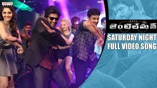 Saturday Night Fever Full Video Song    Gentleman Video Songs    Nani, Surabhi, Nivetha, ManiSharma width=