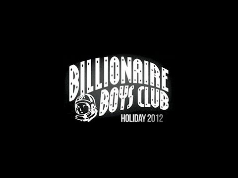 Billionaire Boys Club Holiday Collection 2012 [Commercial] [User Submitted]