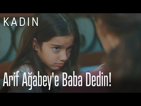 Arif Ağabey'e baba dedin! - Kadın