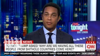 CNN and Fox News hosts react to Trump's 'shithole' remark