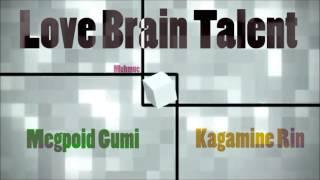 [Nightcore] Gumi & Kagamine Rin - Love Brain Talent [HD]