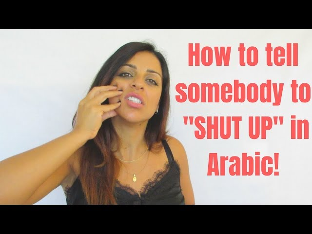 Arabic Bad Words - How to Tell Somebody to