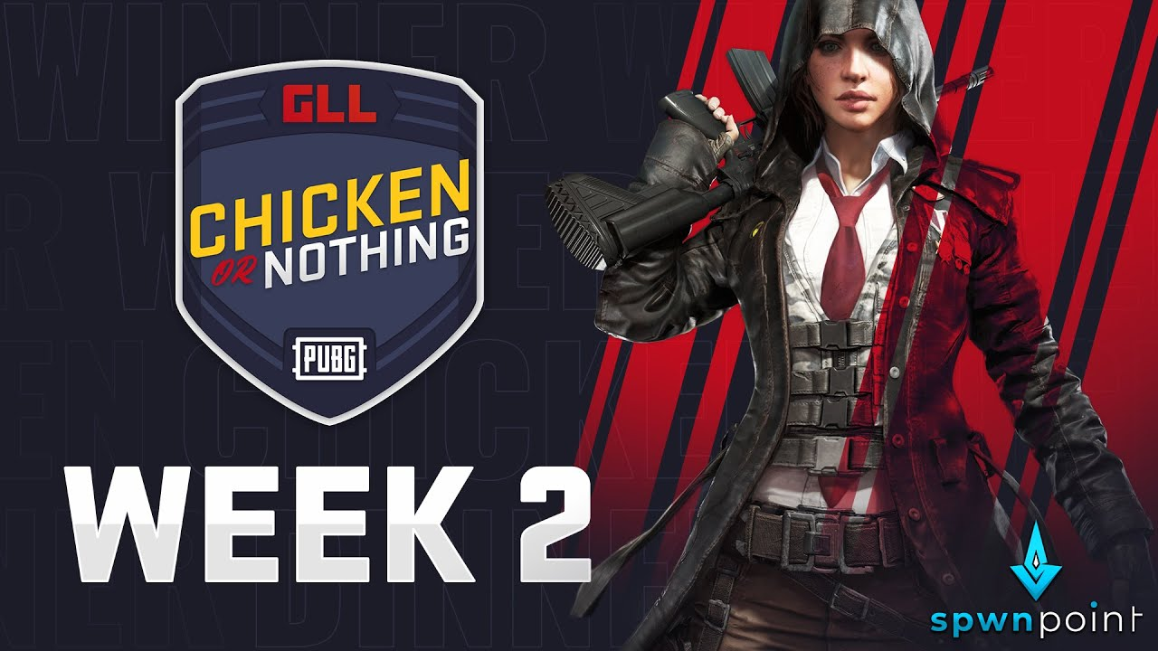 GLLApex - GLL PUBG Chicken Dinner or Nothing - Week 2