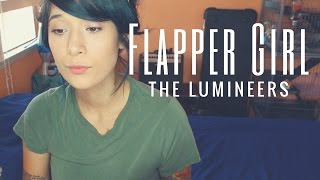 Flapper Girl by the Lumineers