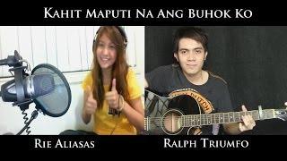 Kahit Maputi Na Ang Buhok Ko (cover) - Rie Aliasas and Ralph Triumfo