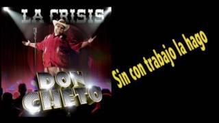Don Cheto - La Crisis (Video Letra Oficial)