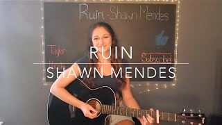 Ruin - Shawn Mendes Cover