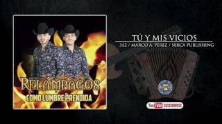 Los Nuevos Relampagos - Tu y Mis Vicios  ( Audio Oficial )