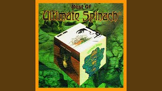 """Sacrifice Of The Moon - from """"Ultimate Spinach"""""""