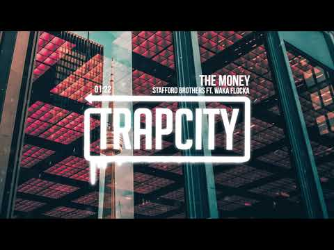Stafford Brothers ft. Waka Flocka - The Money