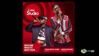 Khaligraph Jones X Bruce Melodie - Don't Know (Official Audio) - Coke Studio Africa 2017