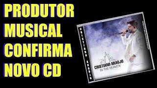 CD póstumo de Cristiano Araújo