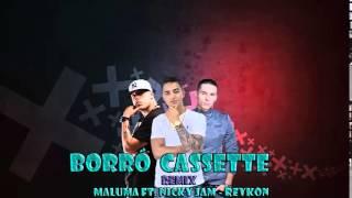 Maluma, Nicky Jam & Reykon - Borro Cassette