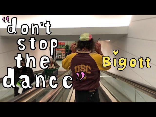 Bigott Don't Stop The Dance