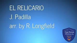 El relicario - J. Padilla arr. by R. Longfield