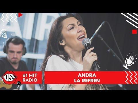 Andra - La Refren (Live Kiss FM)
