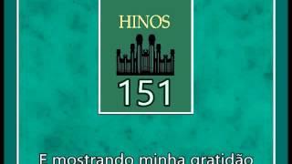 Hino SUD 151 - Minha Alma Hoje Tem a Luz (Português)