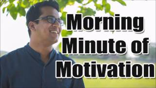 Bishal Sarkar's Morning Minute of Motivation #14