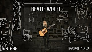 Beatie Wolfe - RAW SPACE - Trailer