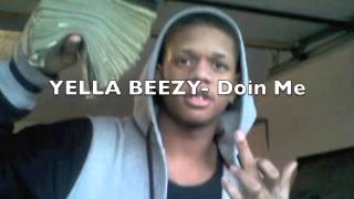 Yella Beezy- Doin Me/Country Rap Tunes