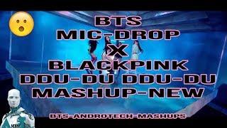 MASHUP | ❤️  BLACKPINK & BTS❤️   - '뚜두뚜두 (DDU-DU DDU-DU) X MIC Drop (Steve Aoki Remix) MASHUP New✅