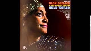 "Naomi Shelton & The Gospel Queens - ""Movin"""