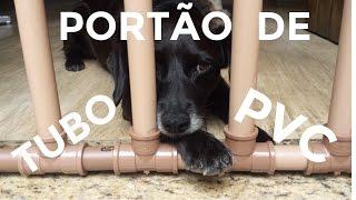 COMO FAZER PORTÃO, CERCA OU GRADE DE TUBO DE PVC