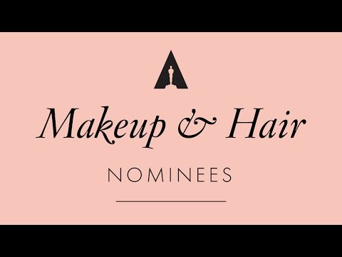 Oscars 2017: Makeup and Hairstyling Nominees