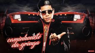 MC Lon - Caminhonete Da Gringa (Jorgin Deejhay) Lançamento 2017