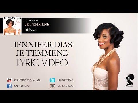 jennifer-dias-je-temmene-album-forte-lyric-video-2013-jenniferdiaschannel