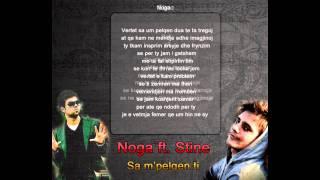 Noga ft. Stine - Sa m'pelqen ti (New Hit 2012)